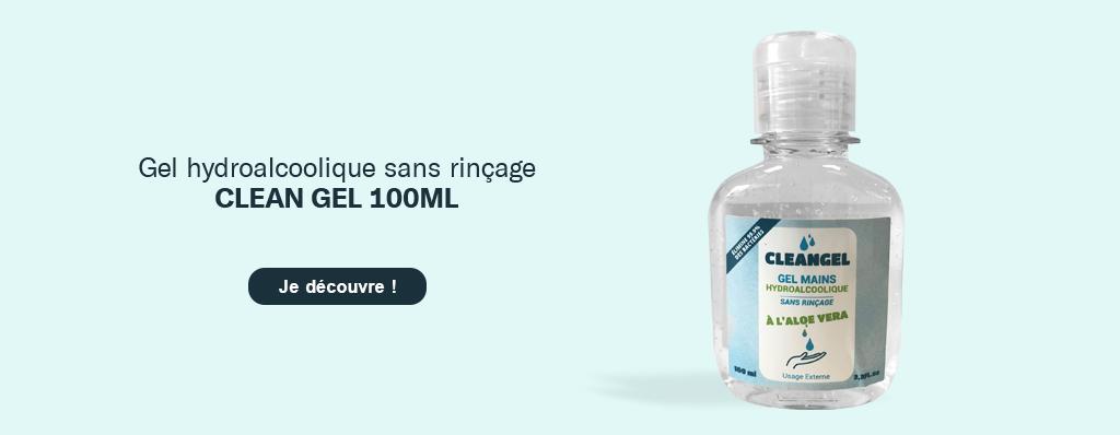 Découvrez le gel hydroalccolique 'Clean gel' 100 ML